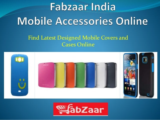 Find Latest Designed Mobile Covers and Cases Online