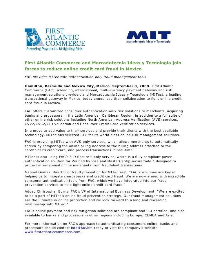 FirstAtlanticCommerceandMercadotecniaIdeasyTecnologíajoin forcestoreduceonlinecreditcardfraudinMexico FA...
