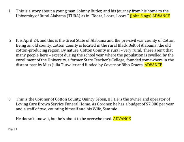1     This is a story about a young man, Johnny Butler, and his journey from his home to the      University of Rural Alab...