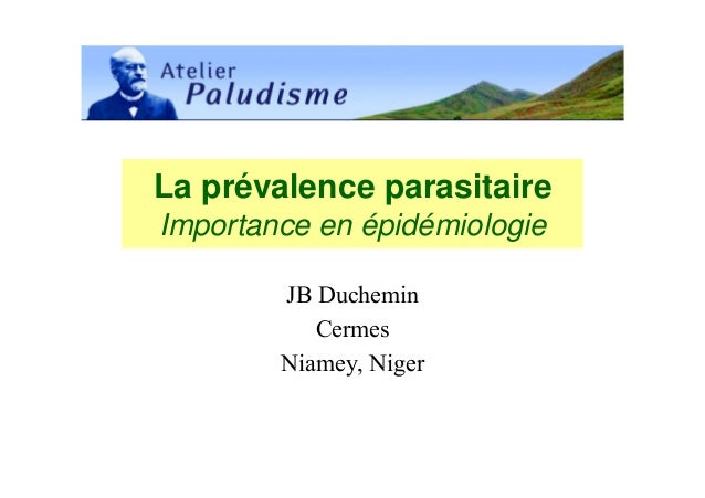 La prévalence parasitaireImportance en épidémiologie