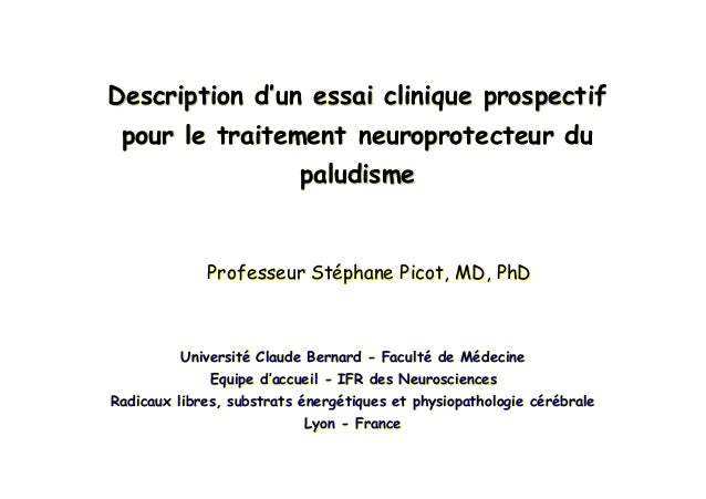 Description d'un essai clinique prospectifpour le traitement neuroprotecteur dupaludismeDescription dDescription d''unun e...