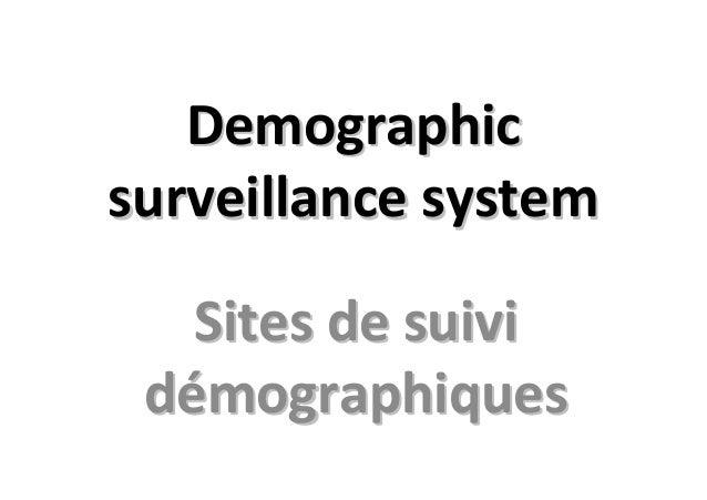 DemographicDemographicsurveillancesurveillance systemsystemSites de suiviSites de suividdéémographiquesmographiques