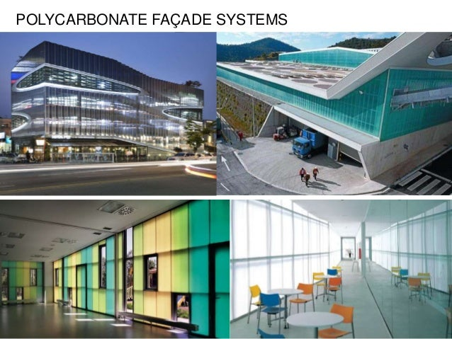 plastic Facade- PLOYCARBONATE AND PTFE