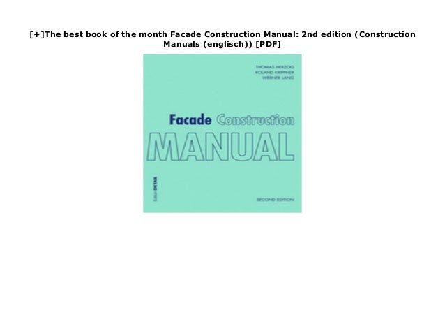 [+]The best book of the month Facade Construction Manual: 2nd edition (Construction Manuals (englisch)) [PDF] none downloa...
