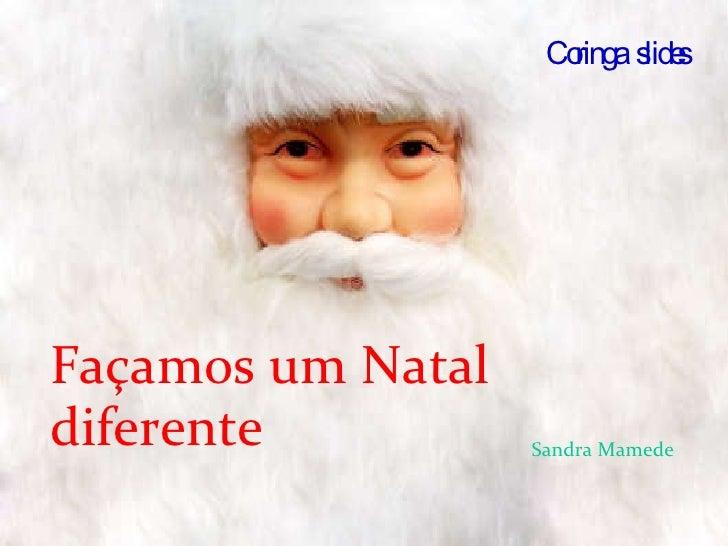 Façamos um Natal diferente Coringa  slides Sandra Mamede