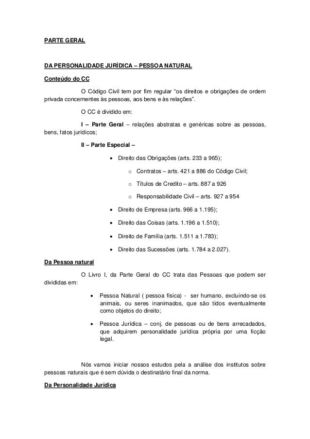 """PARTE GERAL DA PERSONALIDADE JURÍDICA – PESSOA NATURAL Conteúdo do CC O Código Civil tem por fim regular """"os direitos e ob..."""