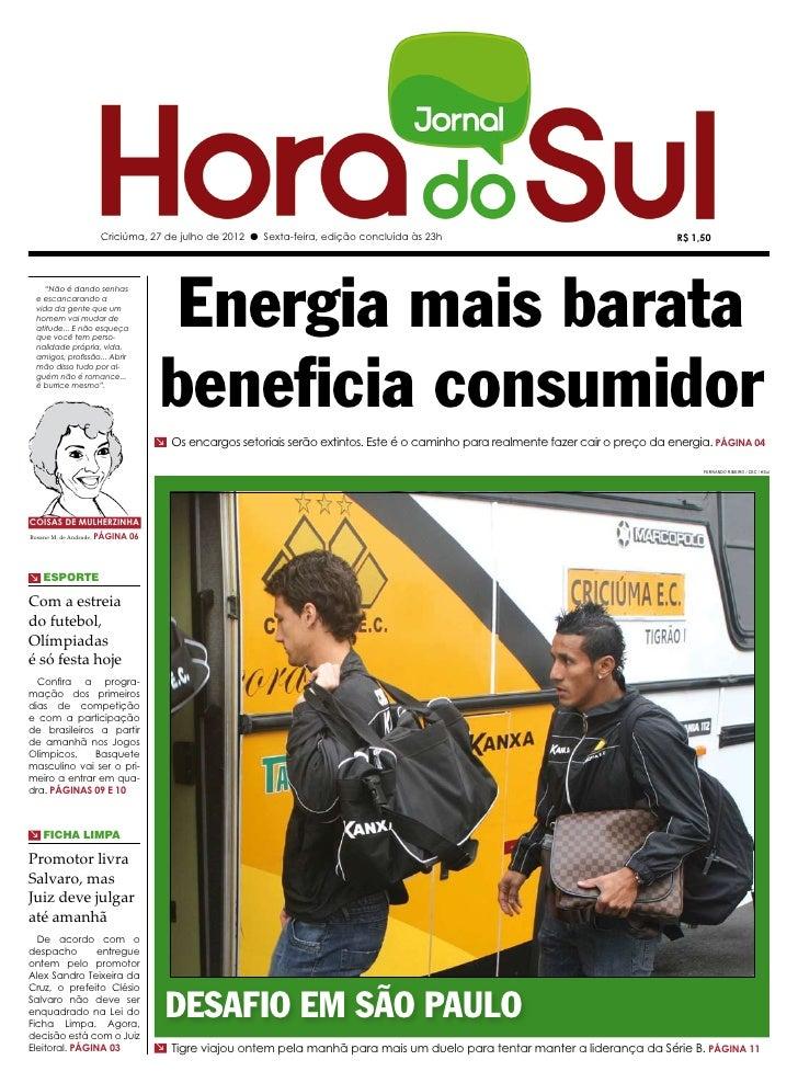 Criciúma, 27 de julho de 2012 l Sexta-feira, edição concluída às 23h                                           R$ 1,50    ...