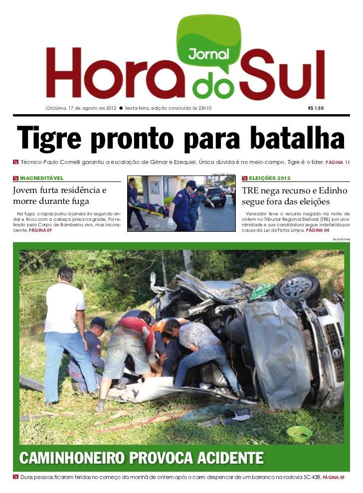 Criciúma, 17 de agosto de 2012 l Sexta-feira, edição concluída às 23h10                                                   ...