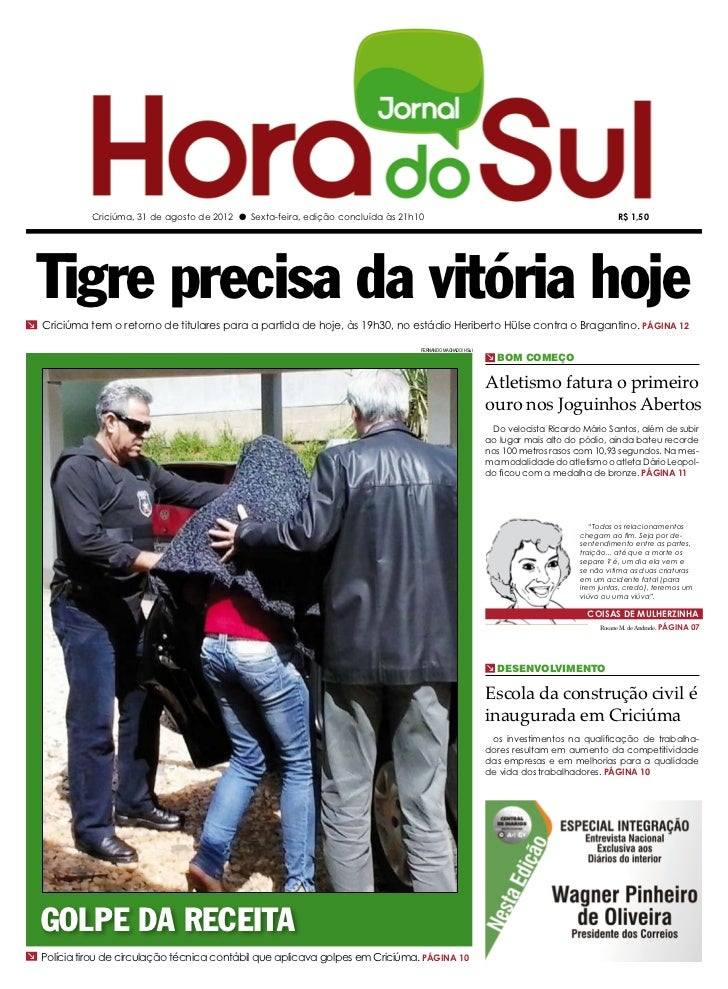 Criciúma, 31 de agosto de 2012 l Sexta-feira, edição concluída às 21h10                                                   ...