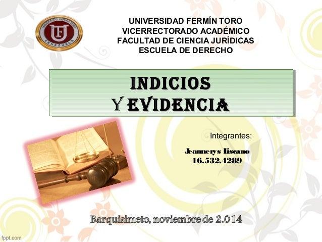 UNIVERSIDAD FERMÍN TORO  VICERRECTORADO ACADÉMICO  FACULTAD DE CIENCIA JURÍDICAS  ESCUELA DE DERECHO  IInnddIIccIIooss  Y ...