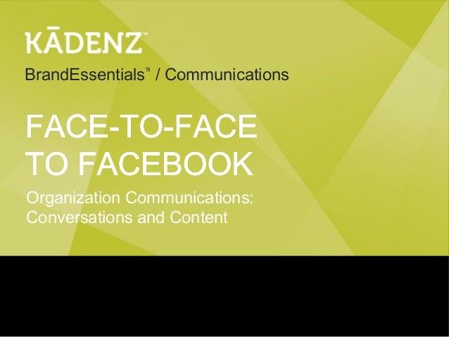 BrandEssentials™ / CommunicationsOrganization Communications:Conversations and Content