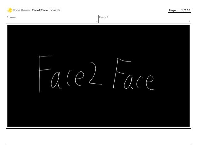 Scene 1 Panel 1 Face2Face boards Page 1/195