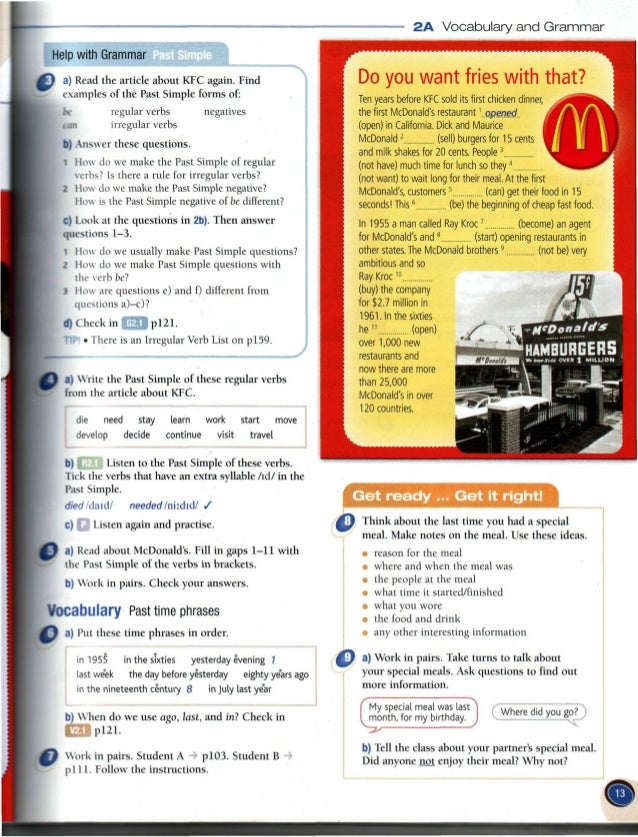 a) Read the article about KFC again.  Find examples of the Past Simple forms of:   bx' regular verbs (an irregular verbs  ...