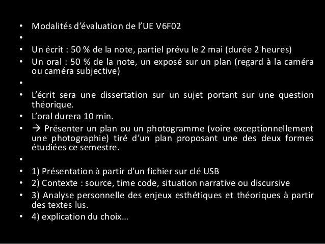 • Modalités d'évaluation de l'UE V6F02 • • Un écrit : 50 % de la note, partiel prévu le 2 mai (durée 2 heures) • Un oral :...