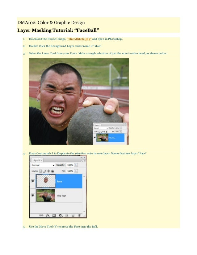 """DMA102: Color & Graphic DesignLayer Masking Tutorial: """"FaceBall""""  1.   Download the Project Image, """"TheAthlete.jpg"""" and op..."""