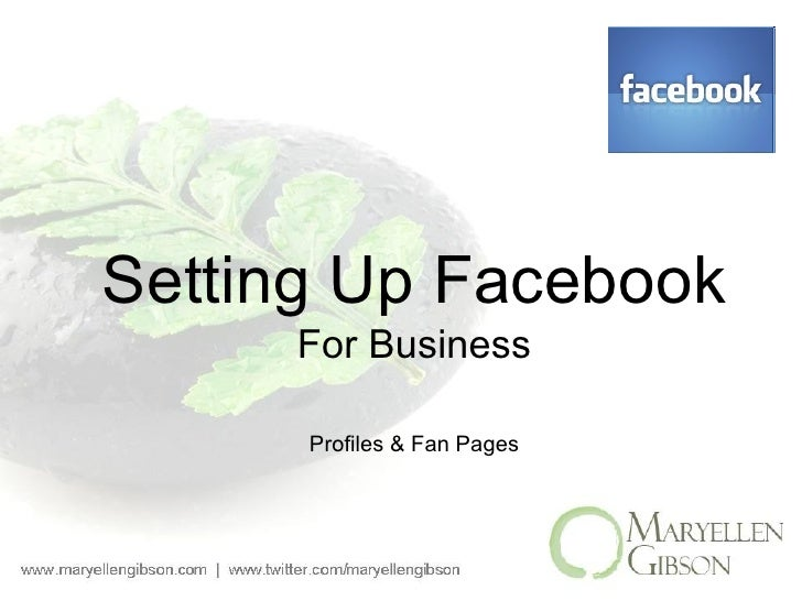 Setting Up Facebook For Business Profiles & Fan Pages