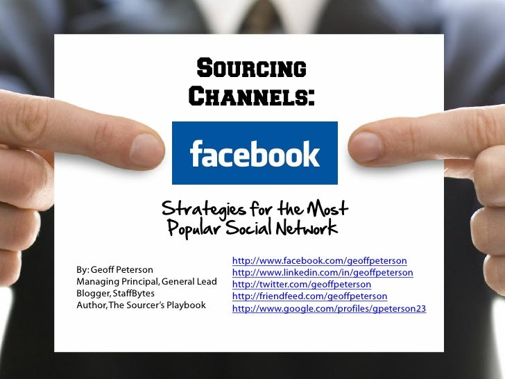 Sourcing                          Channels:                       Strategies for the Most                    Popular Socia...
