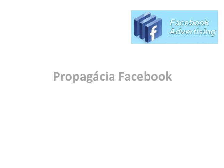 Propagácia Facebook<br />