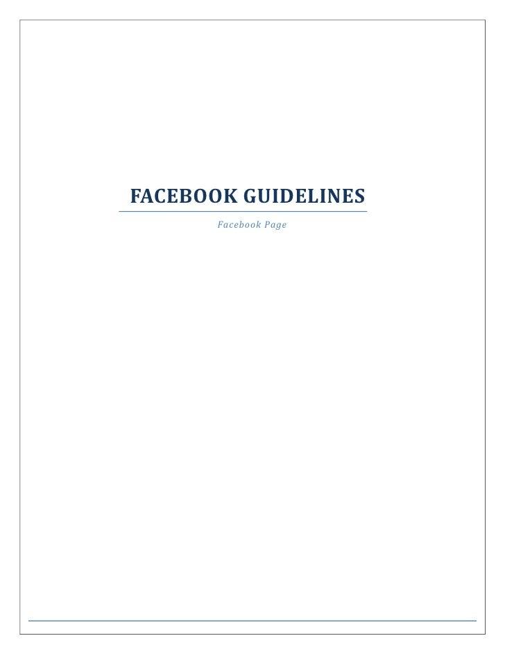 FACEBOOK GUIDELINES<br />Facebook Page<br />FACEBOOK FAN PAGE                                   <br />Unlimited FansBran...