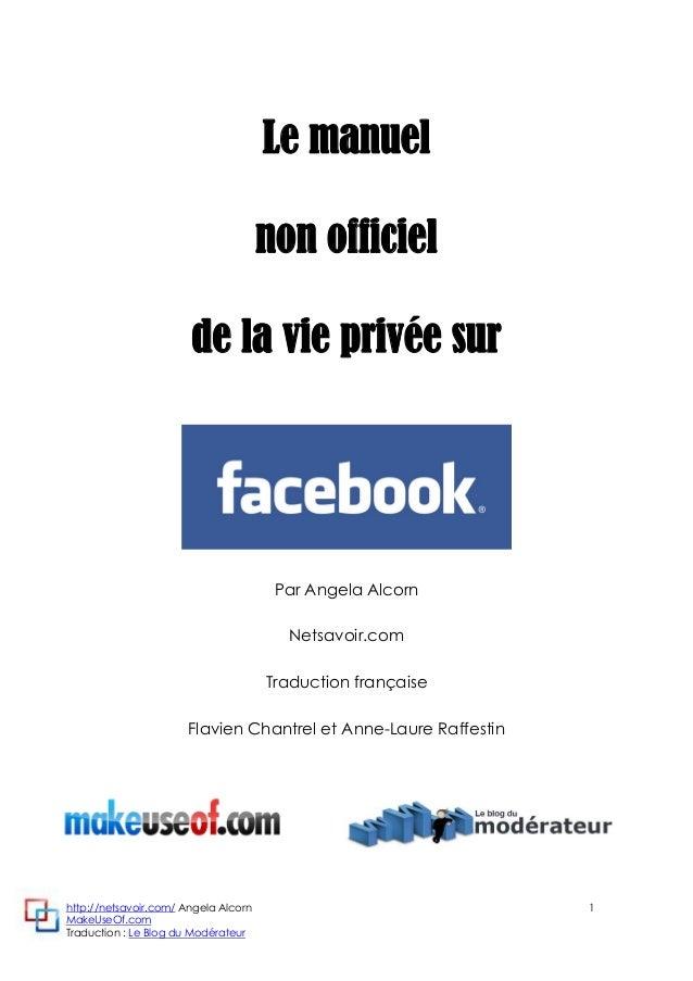 http://netsavoir.com/ Angela Alcorn 1 MakeUseOf.com Traduction : Le Blog du Modérateur Le manuel non officiel de la vie pr...