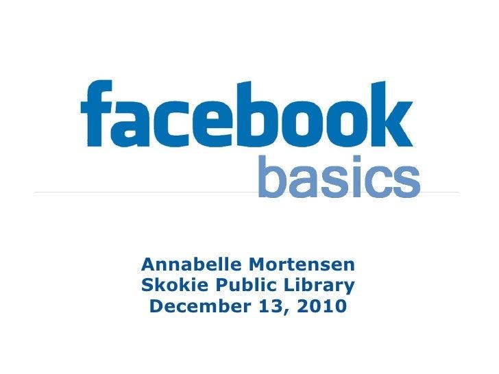 Annabelle Mortensen Skokie Public Library December 13, 2010