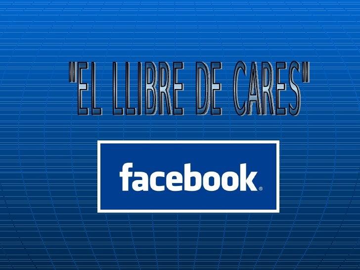 """""""EL LLIBRE DE CARES"""""""