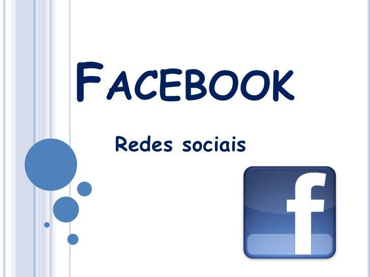 Facebook<br />Redes sociais<br />