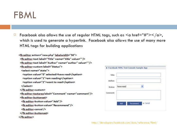 """FBML <ul><li>Facebook also allows the use of regular HTML tags, such as <a href=""""#""""></a>, which is used to generate a hype..."""