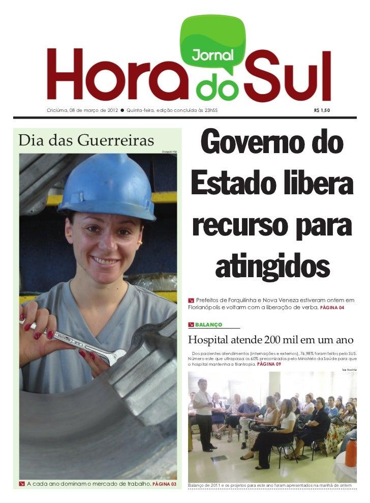 Criciúma, 08 de março de 2012 l Quinta-feira, edição concluída às 23h55                                                   ...