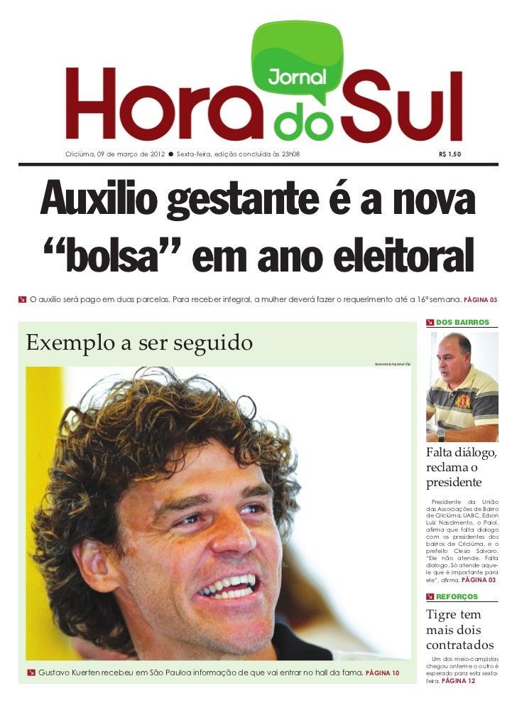 Criciúma, 09 de março de 2012 l Sexta-feira, edição concluída às 23h08                                               R$ 1,...
