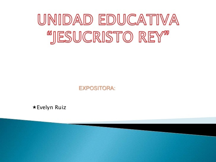 EXPOSITORA:Evelyn Ruiz