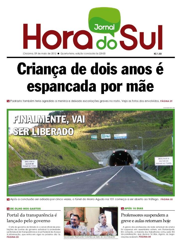 Criciúma, 09 de maio de 2012 l Quarta-feira, edição concluída às 22h30                                                    ...