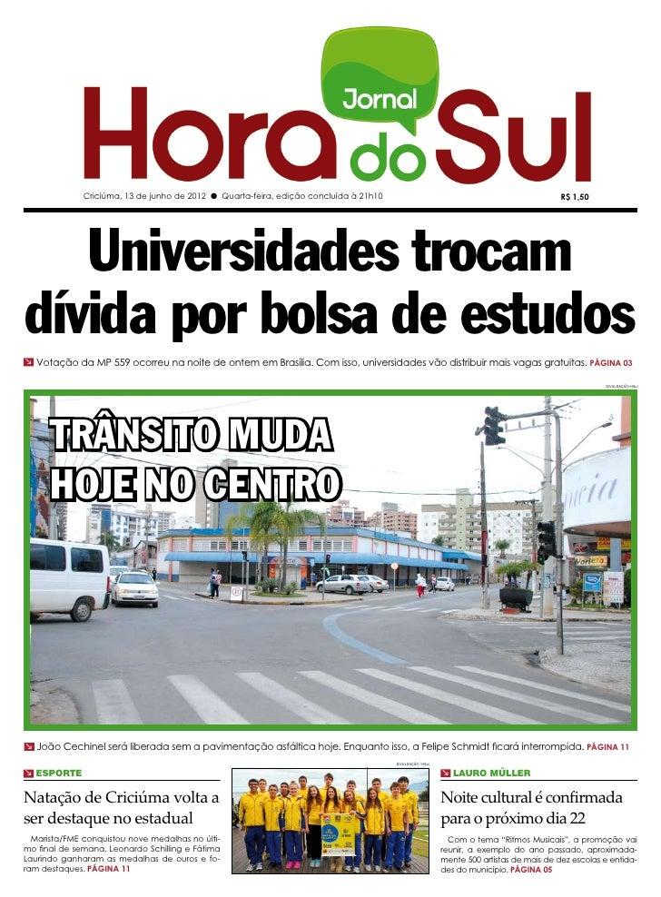 Criciúma, 13 de junho de 2012 l Quarta-feira, edição concluída à 21h10                                                    ...