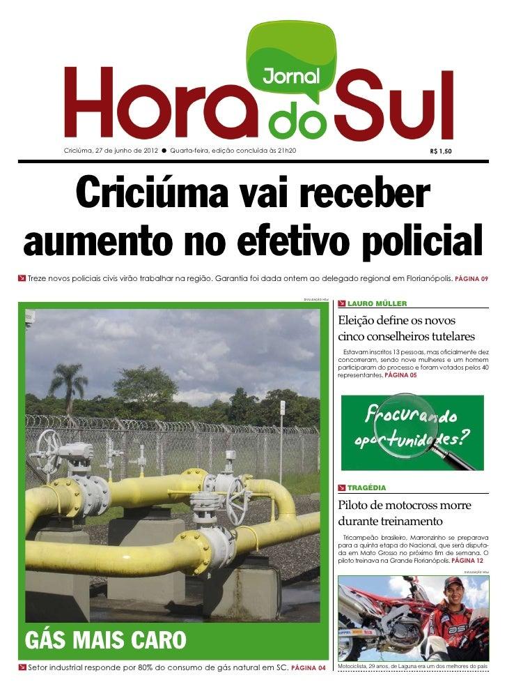 Criciúma, 27 de junho de 2012 l Quarta-feira, edição concluída às 21h20                                                   ...