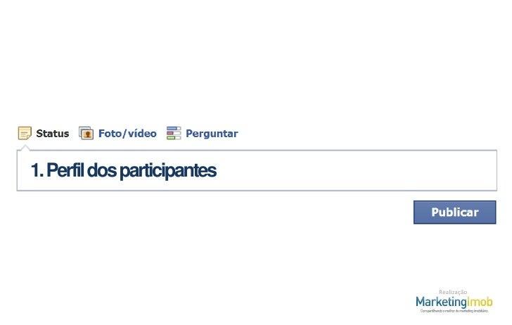 Facebook no Mercado Imobiliário - Pesquisa Slide 2