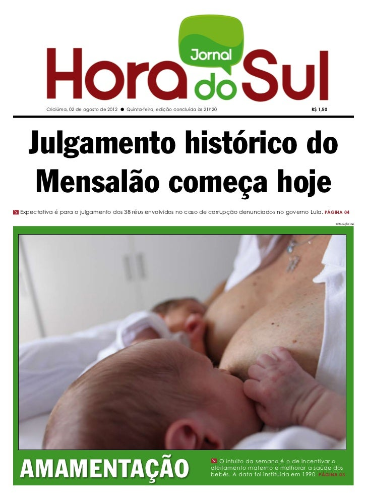 Criciúma, 02 de agosto de 2012 l Quinta-feira, edição concluída às 21h20                                R$ 1,50     Julgam...