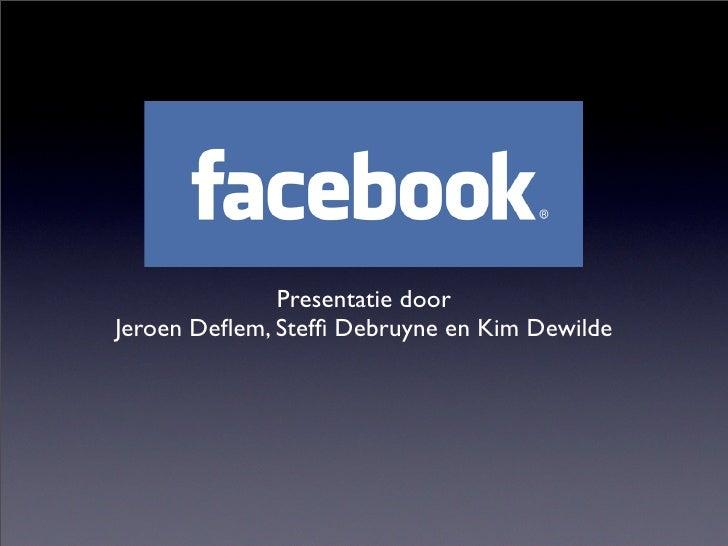 Presentatie door Jeroen Deflem, Steffi Debruyne en Kim Dewilde