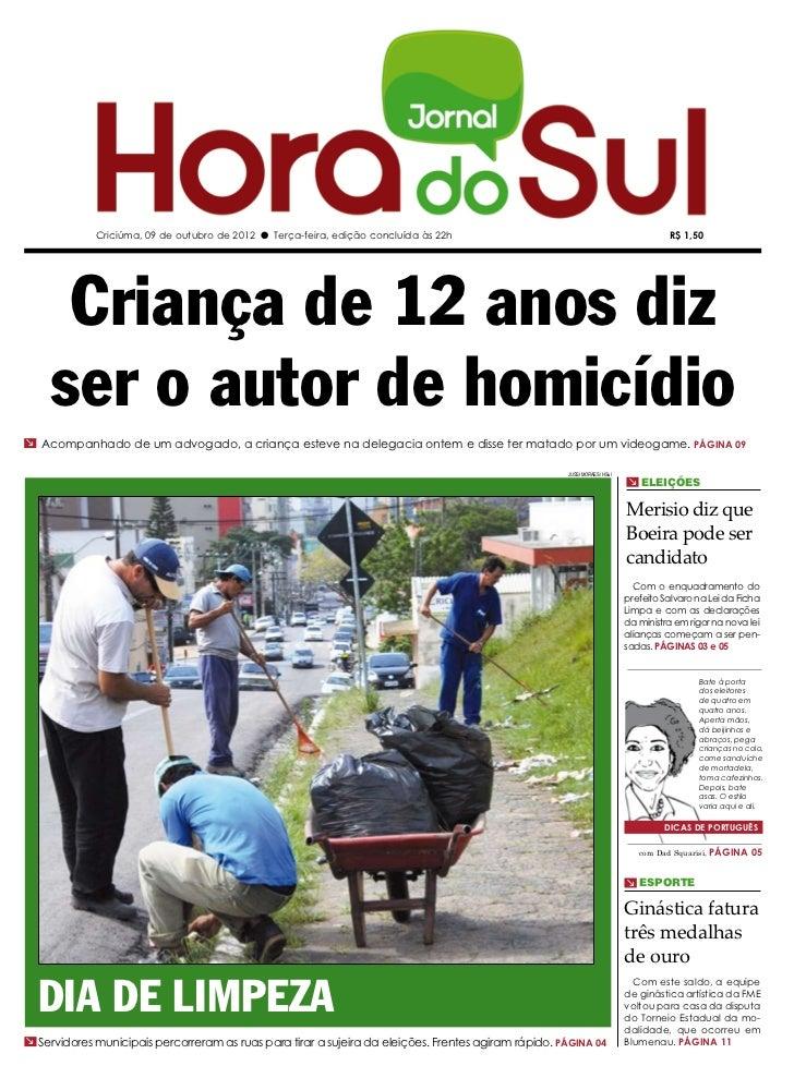 Criciúma, 09 de outubro de 2012 l Terça-feira, edição concluída às 22h                                                   R...