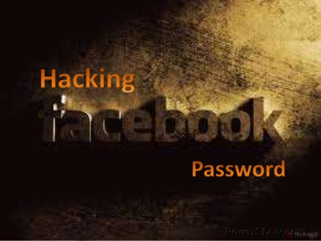 Facebook Phishing Attack • This can be one of the simplest and the most preferred technique used to hack Facebook password...