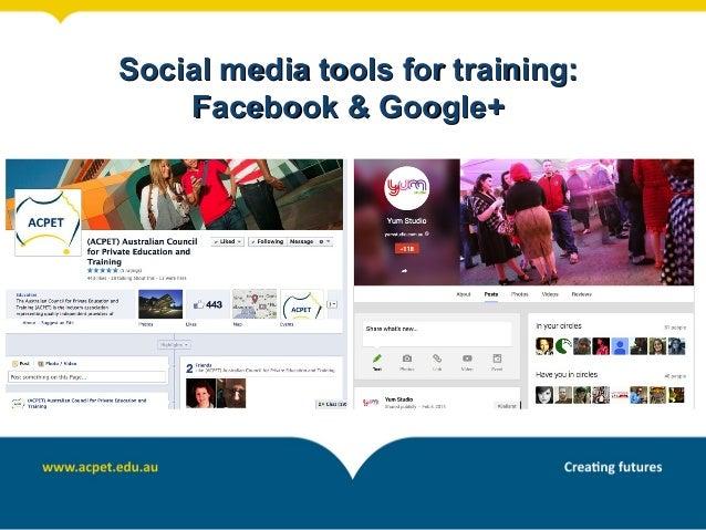 Social media tools for training: Facebook & Google+
