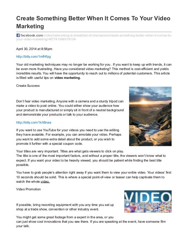 Create Something Better When It Comes To Your Video Marketing facebook.com/notes/networking-is-breakfast-of-champions/crea...