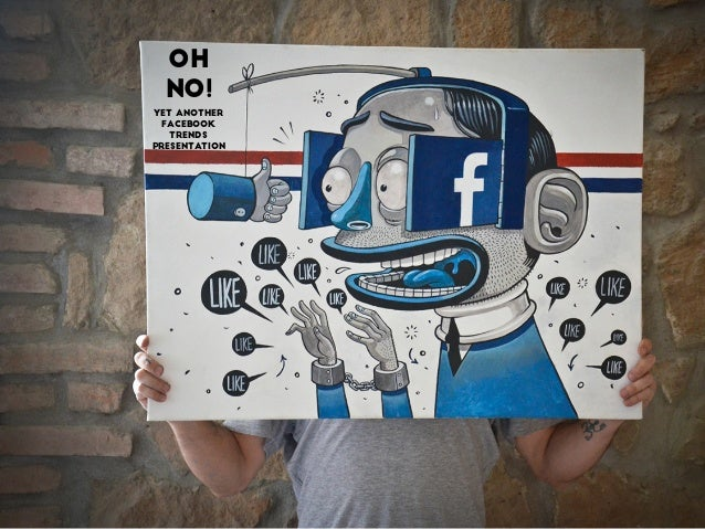 Oh no! YET Another Facebook trends PRESENTATION