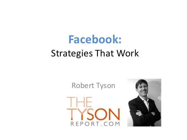 Facebook: Strategies That Work Robert Tyson