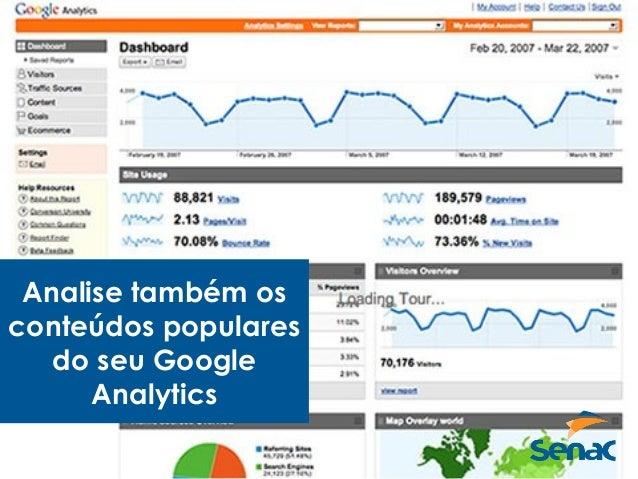 Analise também os conteúdos populares do seu Google Analytics