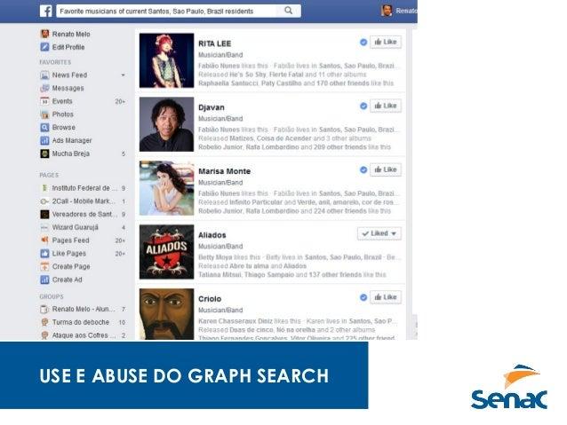USE E ABUSE DO GRAPH SEARCH