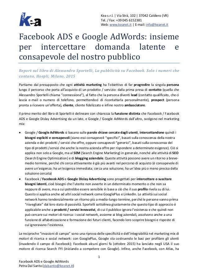 Kea s.r.l. | Via Strà, 102 | 37042 Caldiero (VR) Tel. / Fax: +39 045 6152381 Web: www.keanet.it | E-mail: info@keanet.it F...