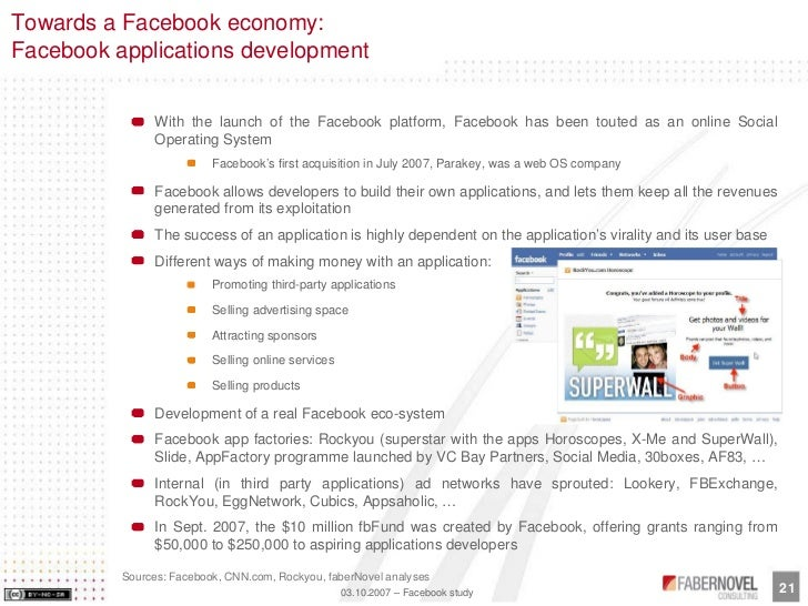 Towards a Facebook economy: Facebook applications development                   With the launch of the Facebook platform, ...