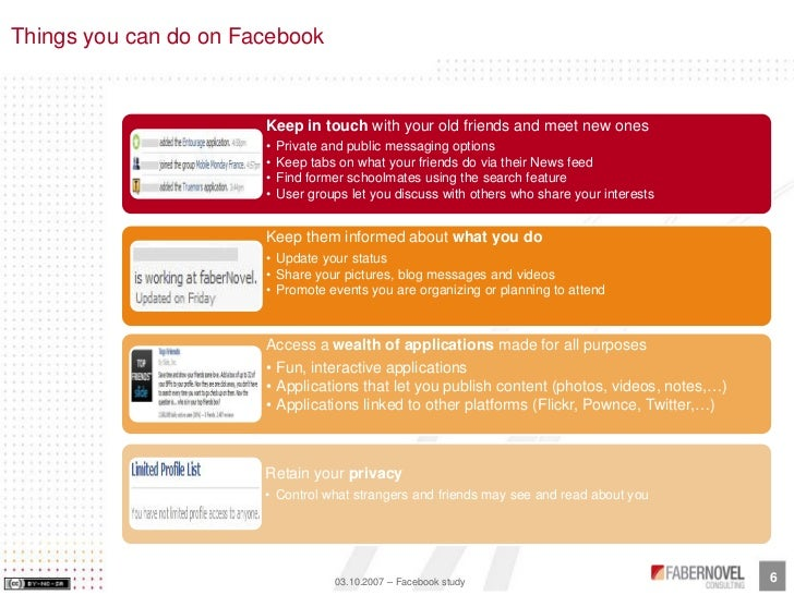 Things you can do on Facebook                          Keep in touch with your old friends and meet new ones              ...