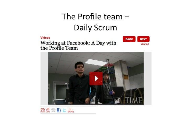 The Profile team –    Daily Scrum