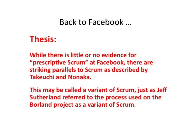 """Back to Facebook … Thesis:  While there is lile or no evidence for """"prescripMve Scrum"""" at..."""
